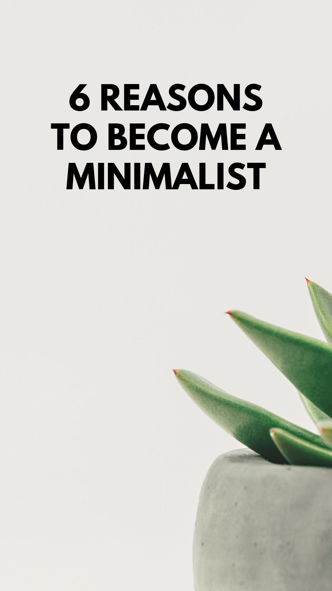 6 REASONS TO BECOME A MINIMALIST #minimalist #minimalism