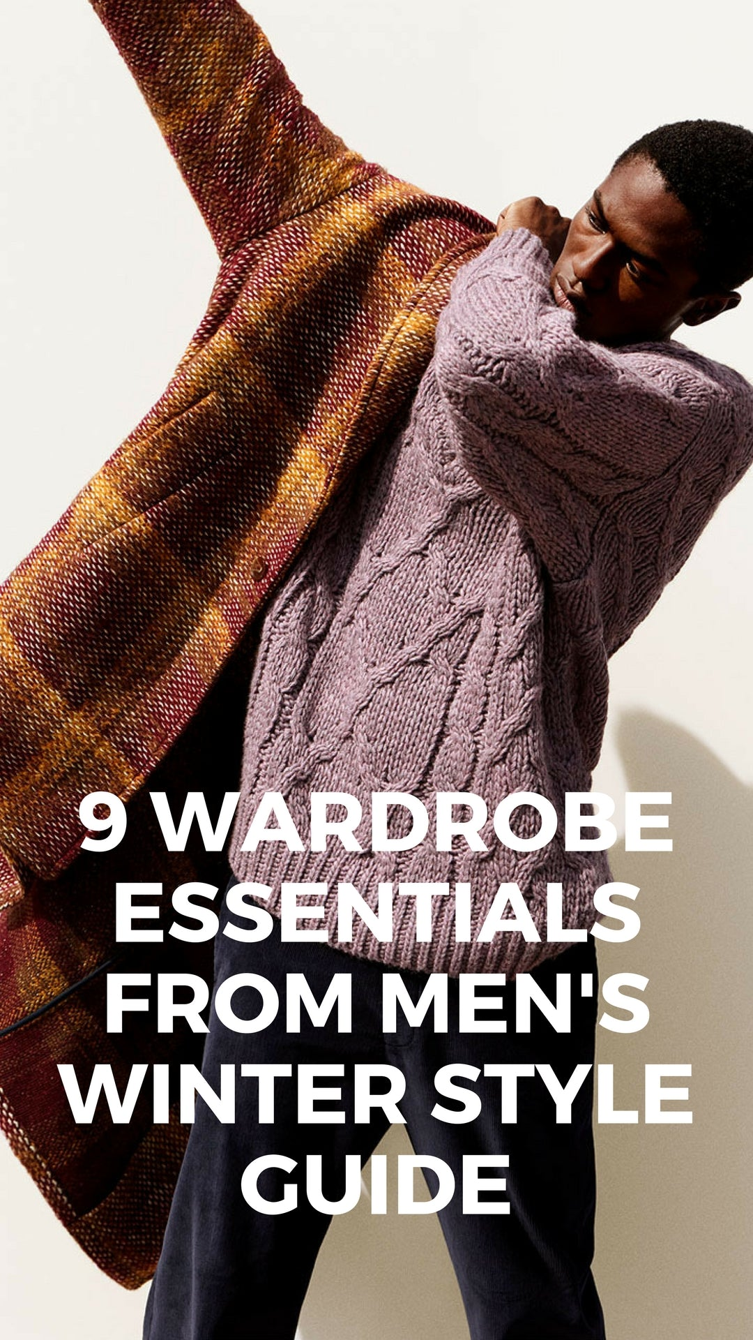 4d6e5a671 9 Wardrobe Essentials from Men's Winter Style Guide: – LIFESTYLE BY PS