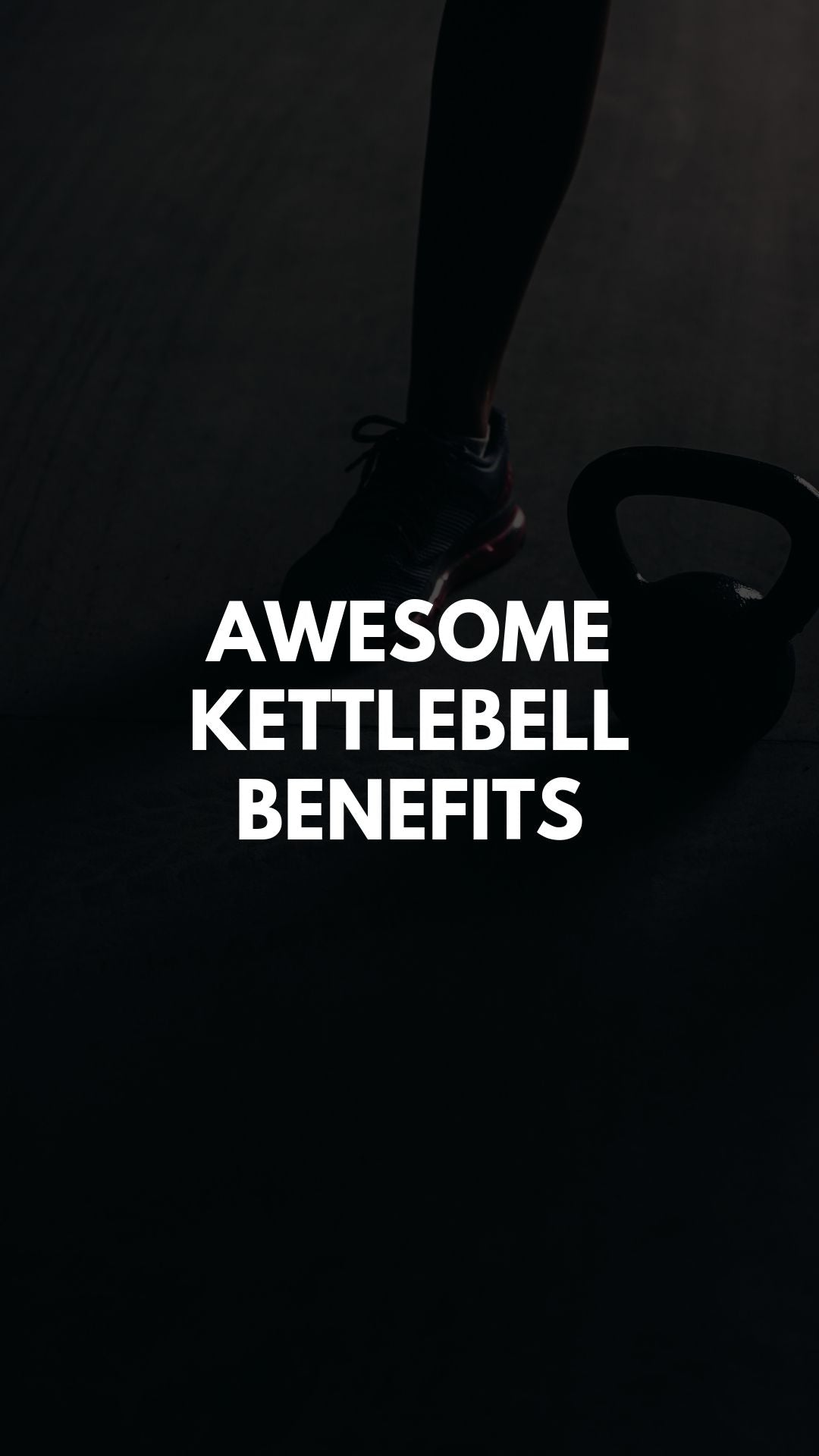 AWESOME Kettlebell Benefits