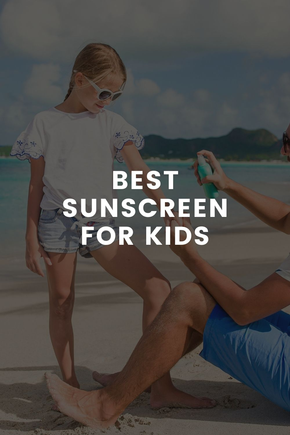 The Sunscreen for Kids