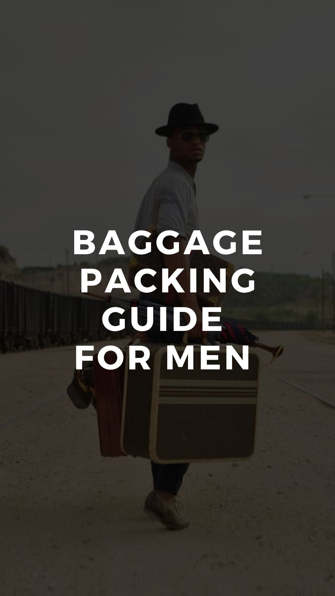Baggage Packing Guide for Men