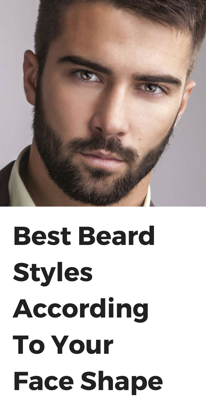 Best Beard Styles According To Your Face Shape Lifestyle By Ps
