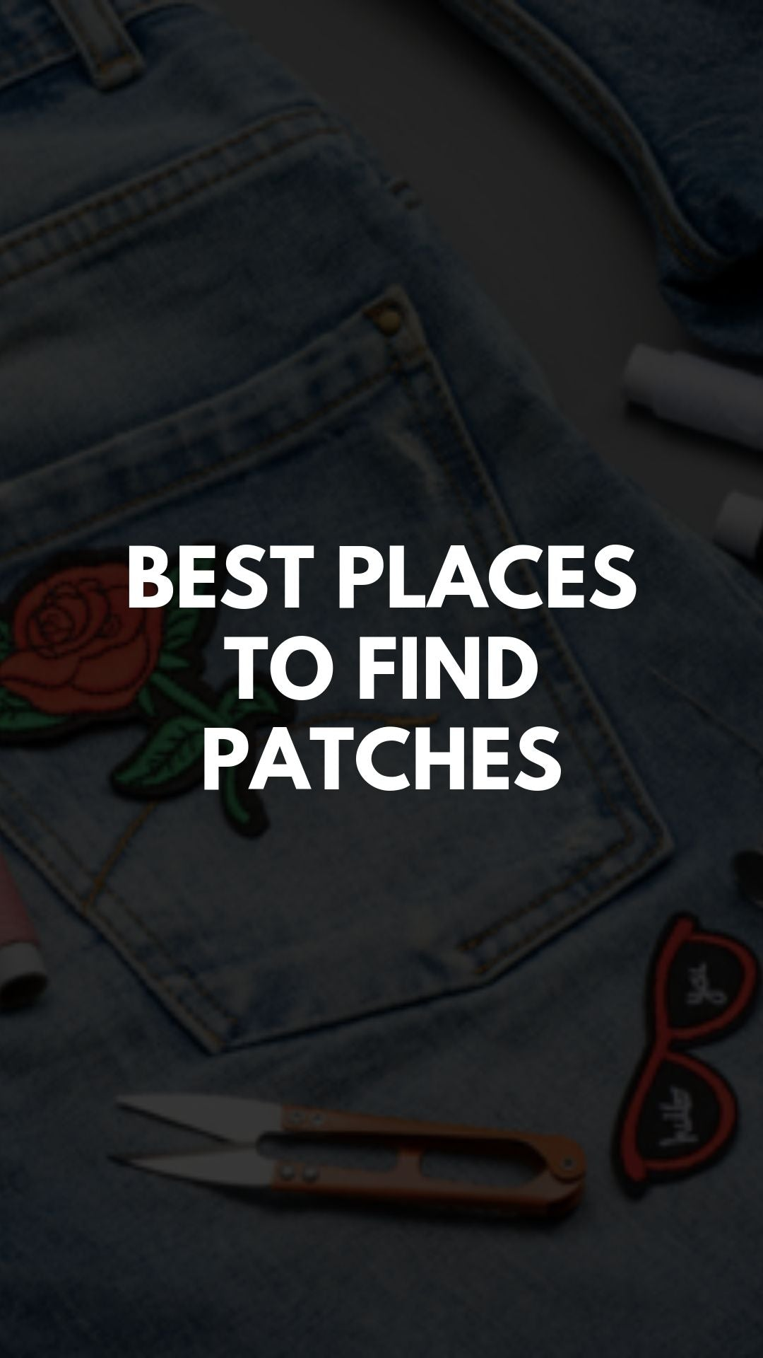 Best Places To Find Patches