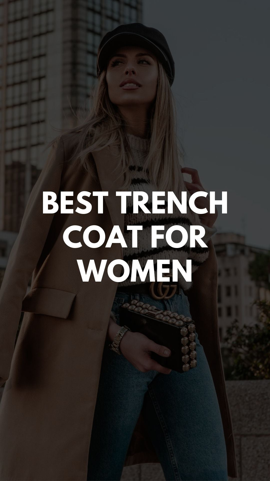 Best Trench Coat for Women