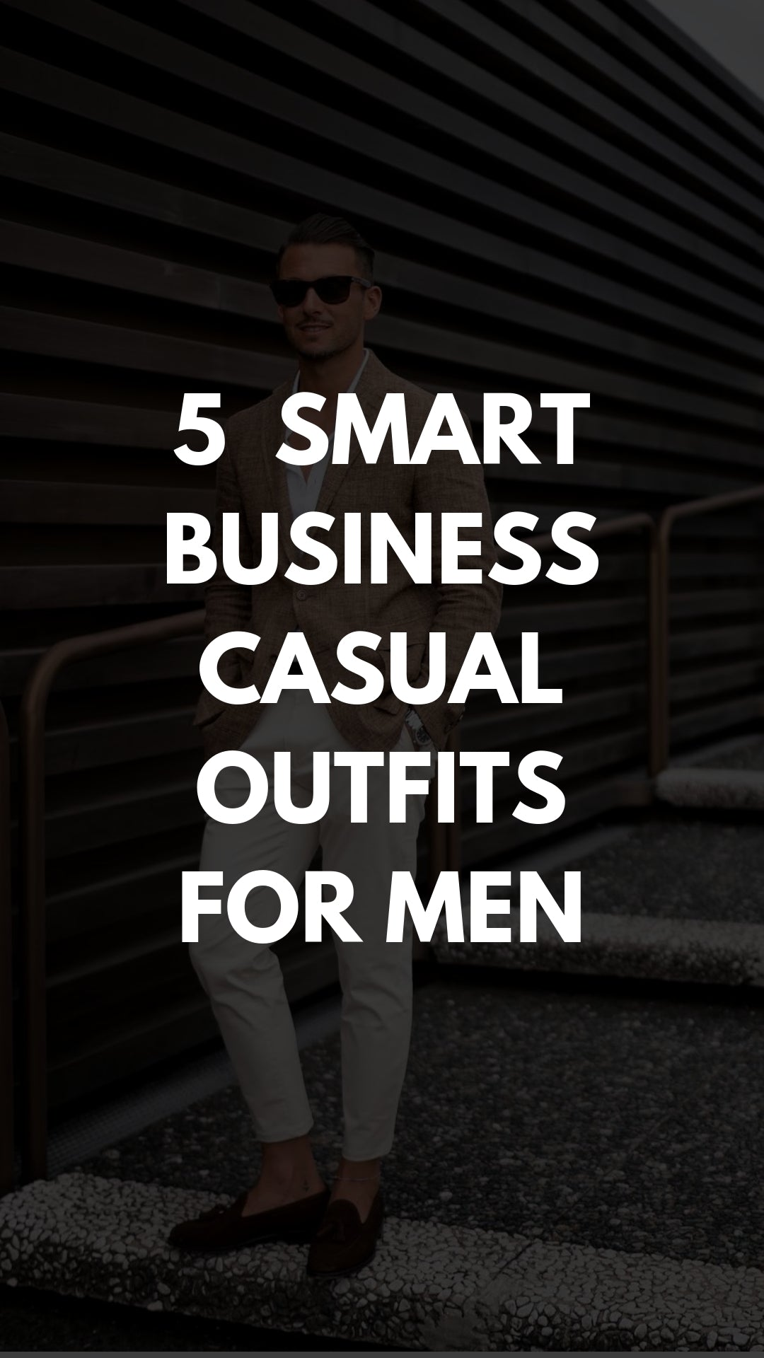5 Smart Business Casual Outfits To Try Now #businesscasual #outfits #mensfashion