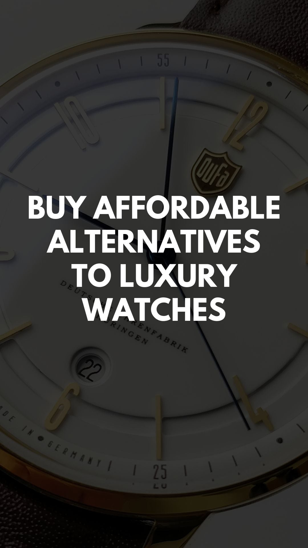 Buy Affordable Alternatives To Luxury Watches