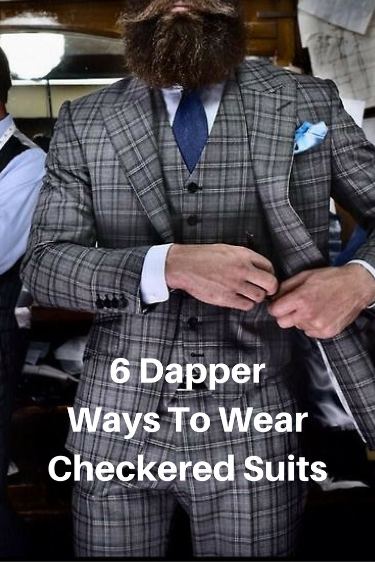6 ways to wear checkered suits for men