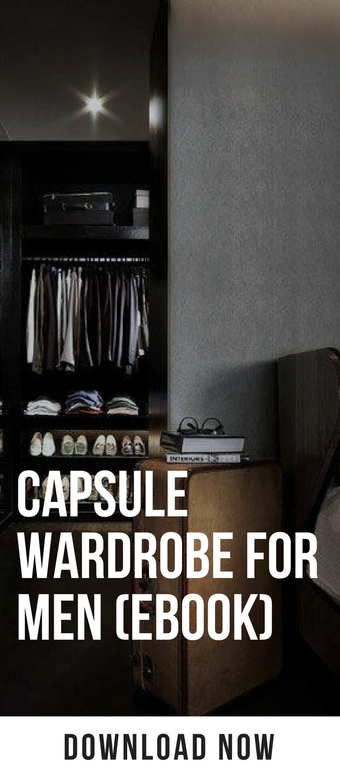 Capsule Wardrobe For Men (eBook) #capsulewardrobe #mensfashion #fashion