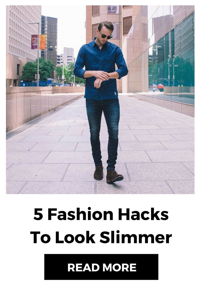 fashion hacks to look slimmer