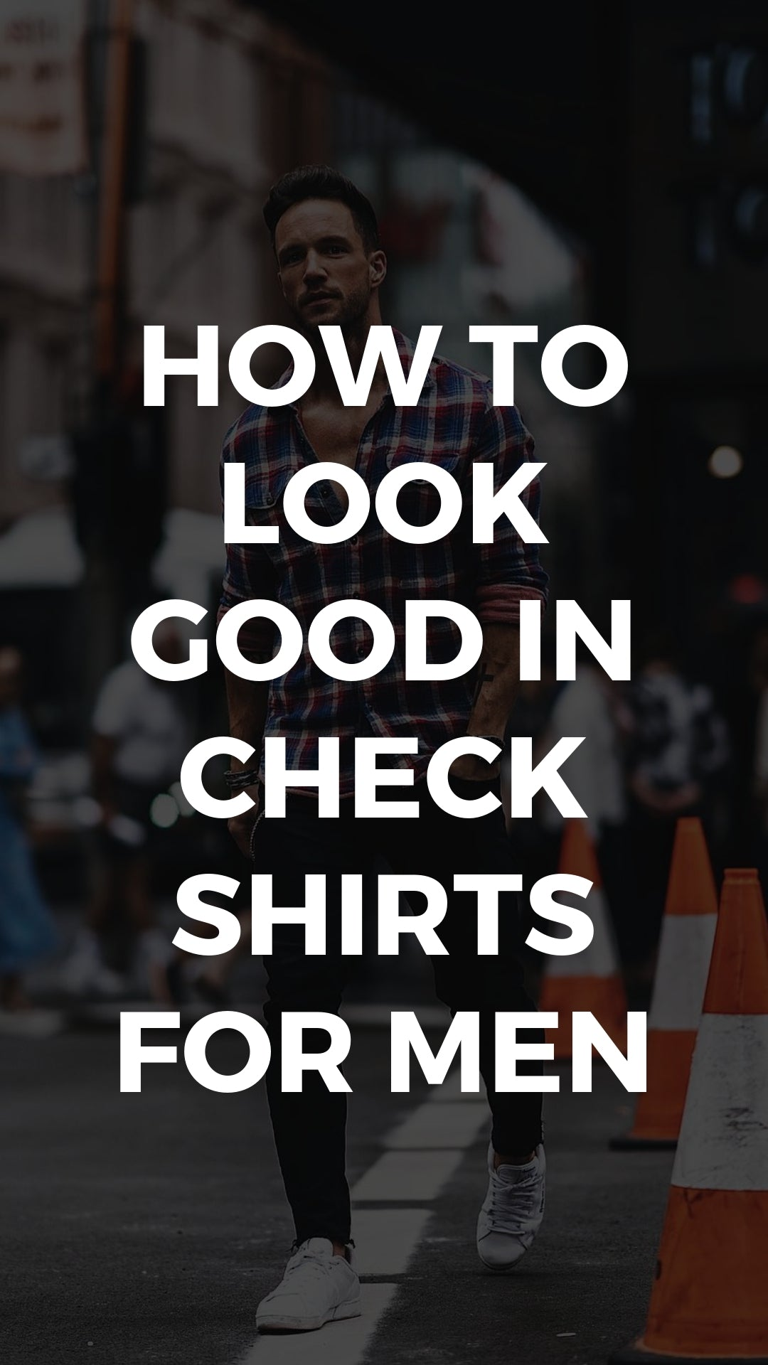 5 Coolest Check Shirt Outfits For Men #check #shirt #outfits #mensfashion #streetstyle