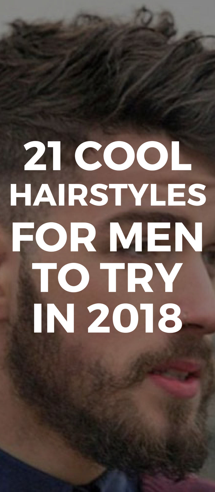 21 Cool Hairstyles For Men