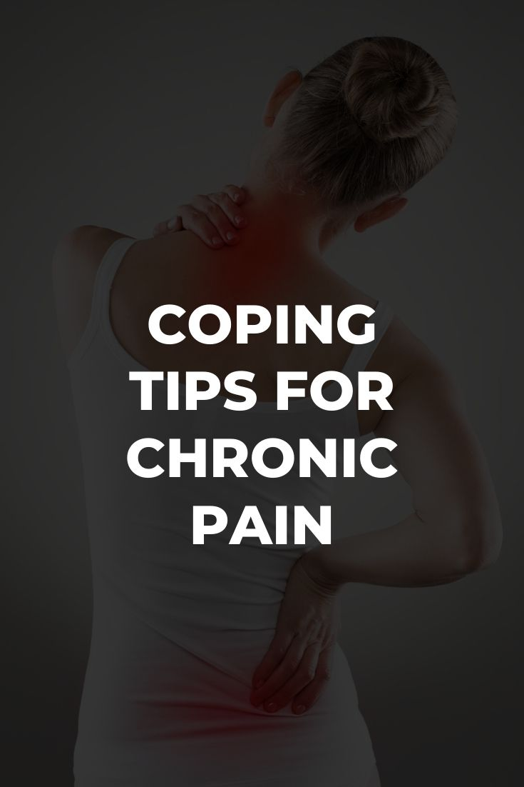 Coping Tips For Chronic Pain