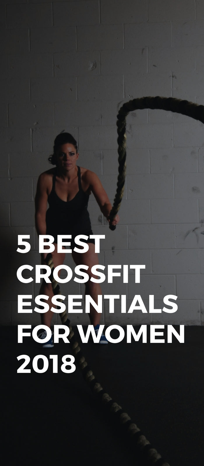 5 Best CrossFit Essentials For Women 2018