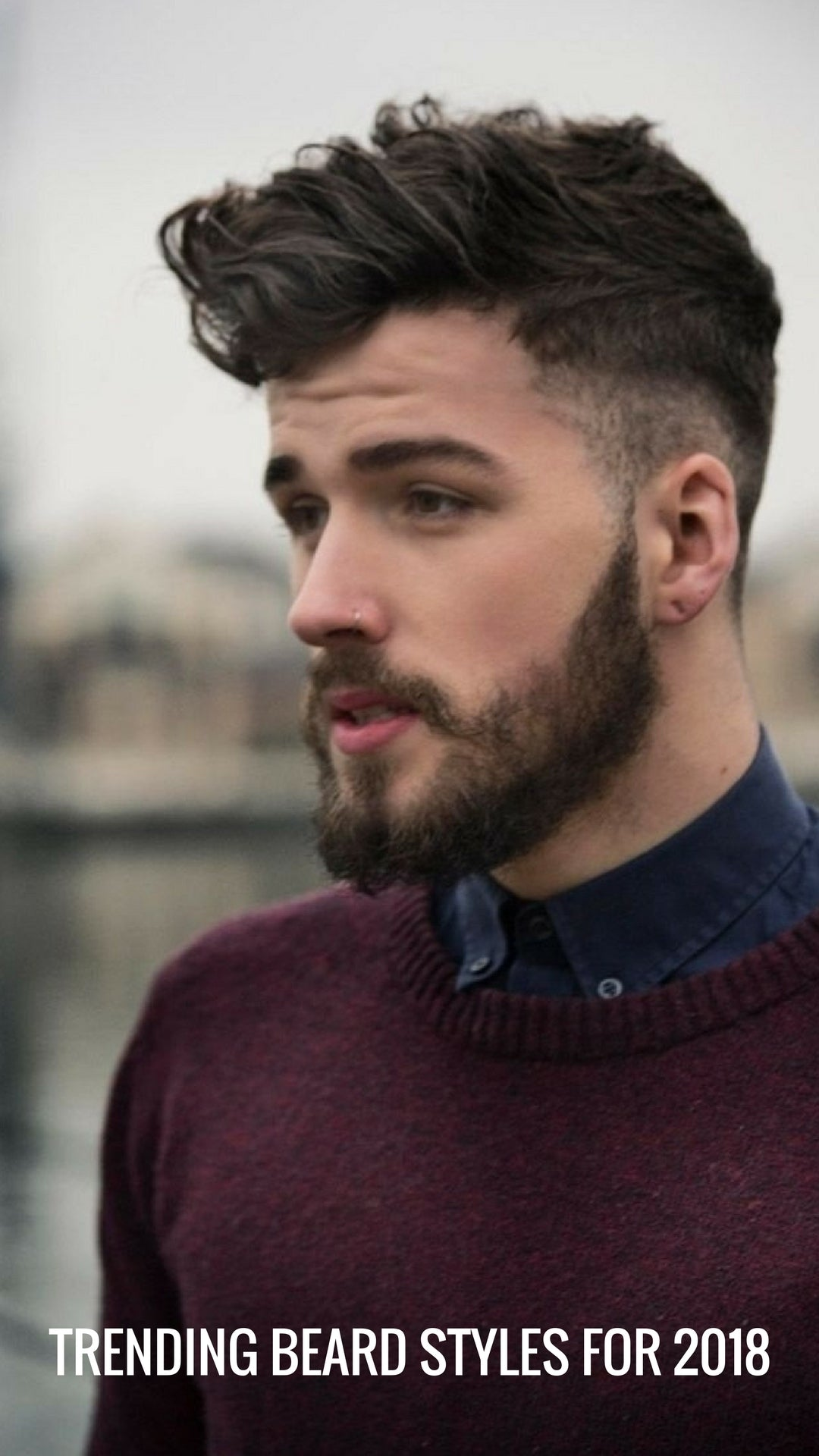 Welcome 2018 With Continuing Beard Trend New Styles