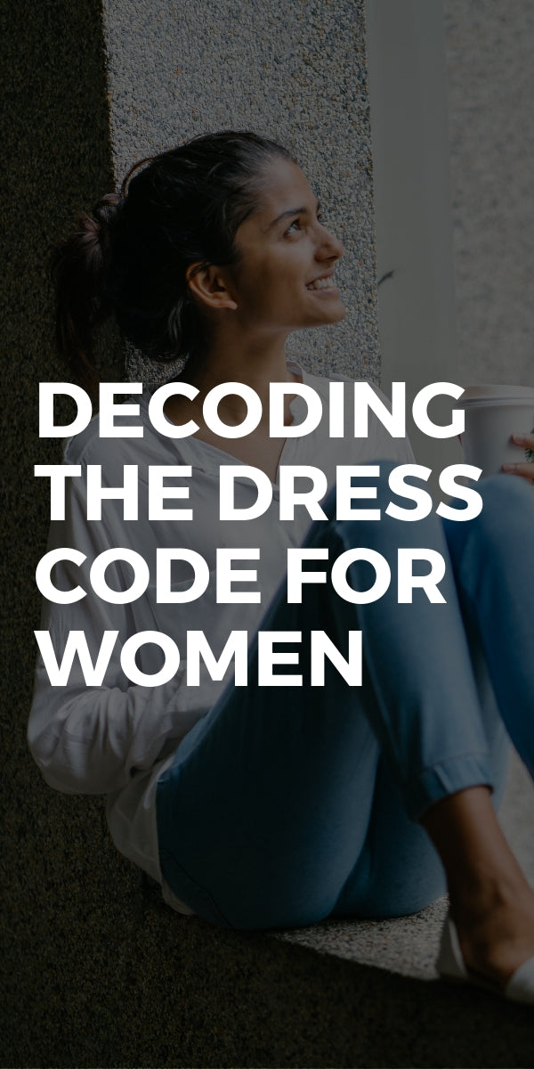 Decoding the Dress Code for Women  #womens #fashion #dress #code #casual