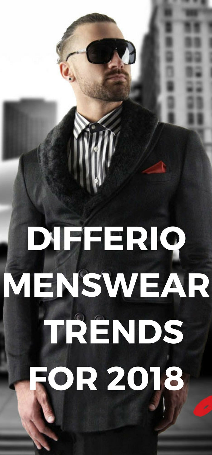 Differio USA's Favorite Menswear Store Sets Trends for 2018