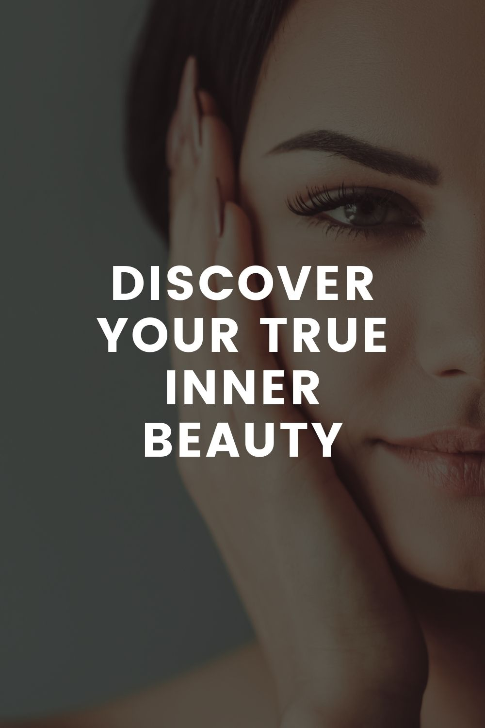 Discover Your True Inner Beauty