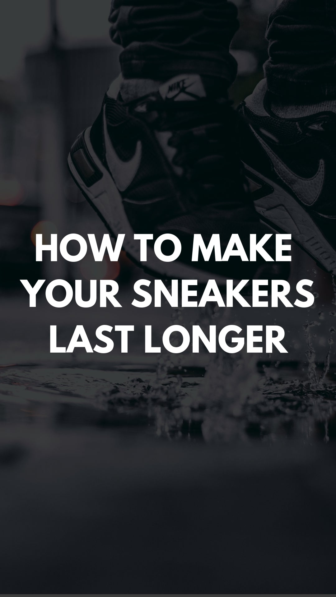 Expanding The Lifespan On Your Sneakers