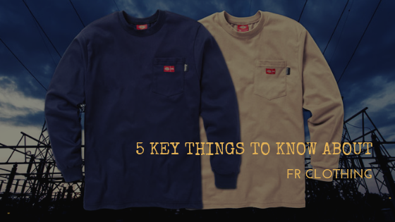 5 Key Things to Know About FR Clothing