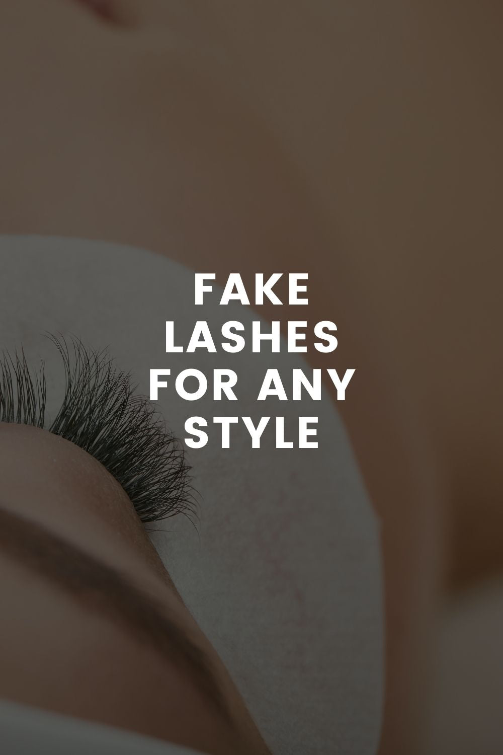 Fake Lashes for Any Style