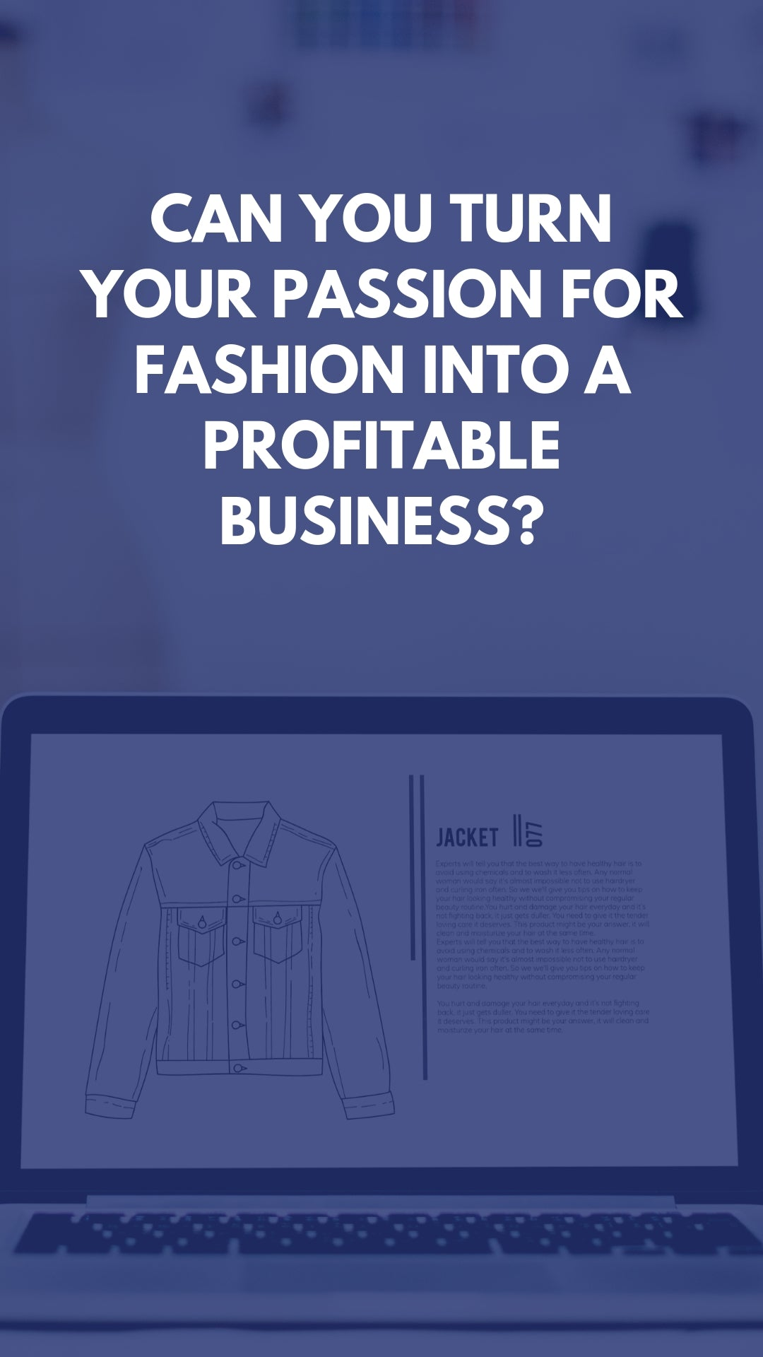 Can You Turn Your Passion for Fashion Into A Profitable Business?