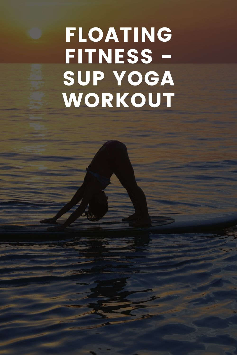 Floating Fitness - SUP Yoga Workout