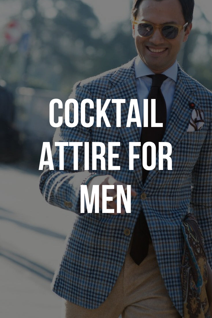Want to look sharp in your cocktail party? Check out how to rock cocktail attire for men. #cocktailattire #cocktaildresscode #mensfashion #streetstyle