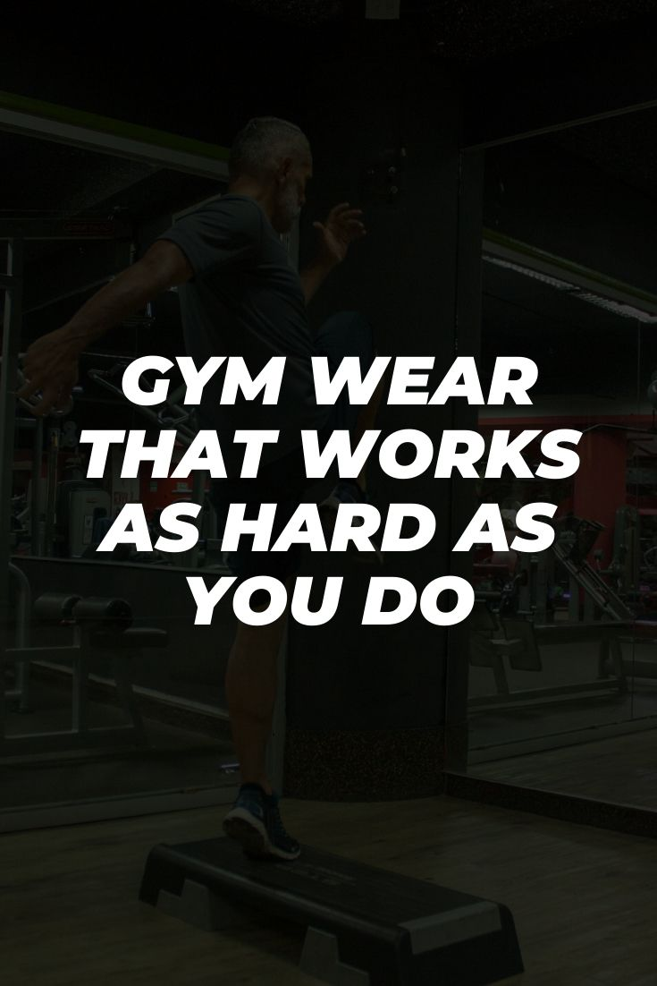 Gym Wear That Works As Hard As You Do