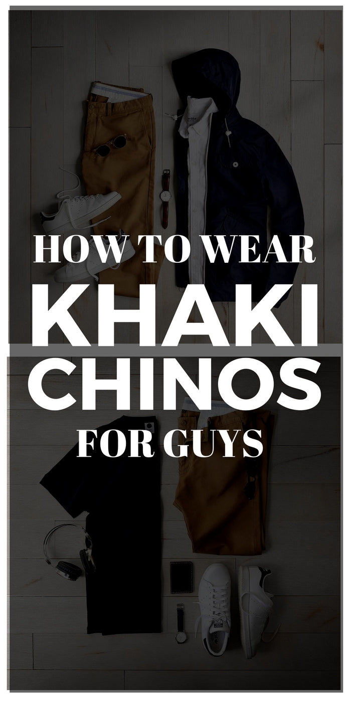 how to wear khaki chinos for men