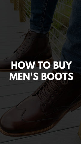 How To Buy Men's Boots