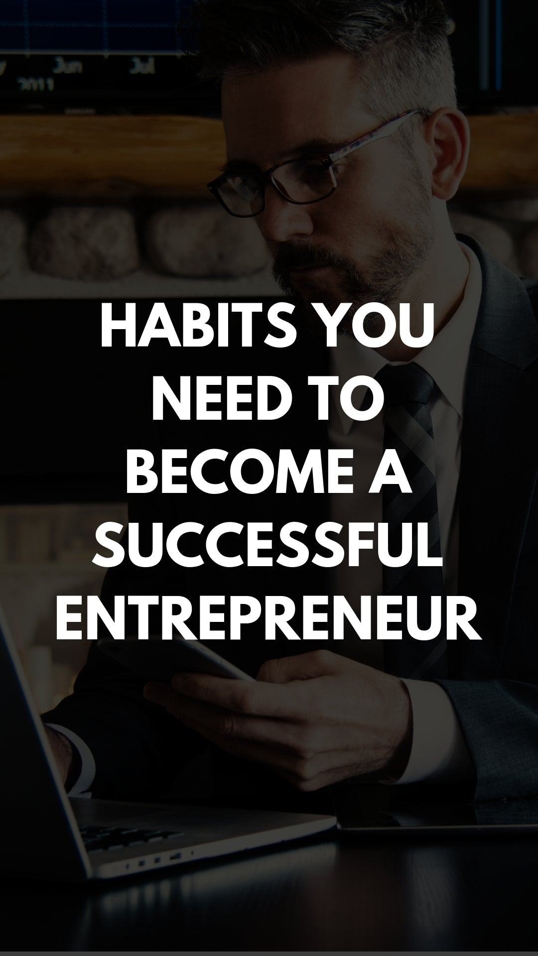 Habits You Need to Become a Successful Entrepreneur