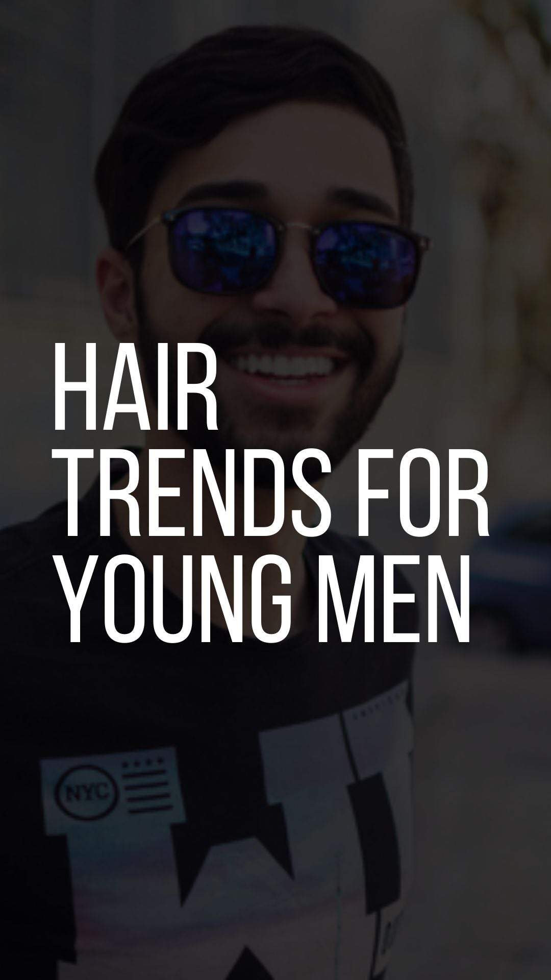 Hair Trends for Young Men