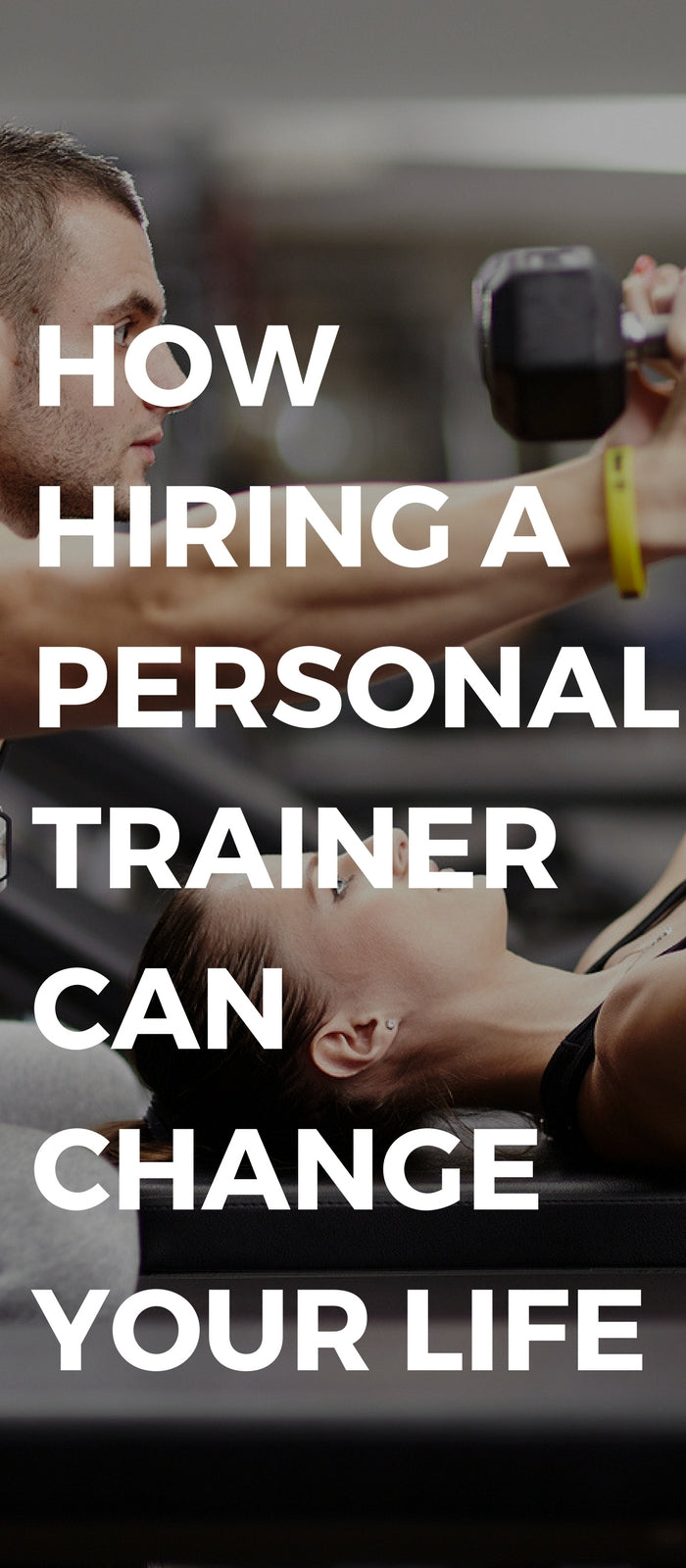 How hiring a personal trainer can change your life
