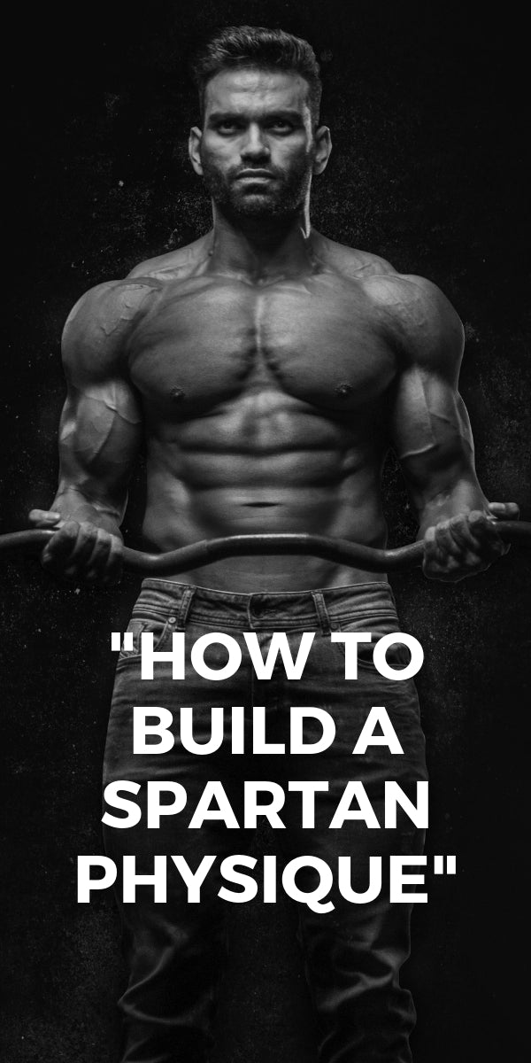 """How To Build A Spartan Physique"" #spartan #body #building #mens #fitness"