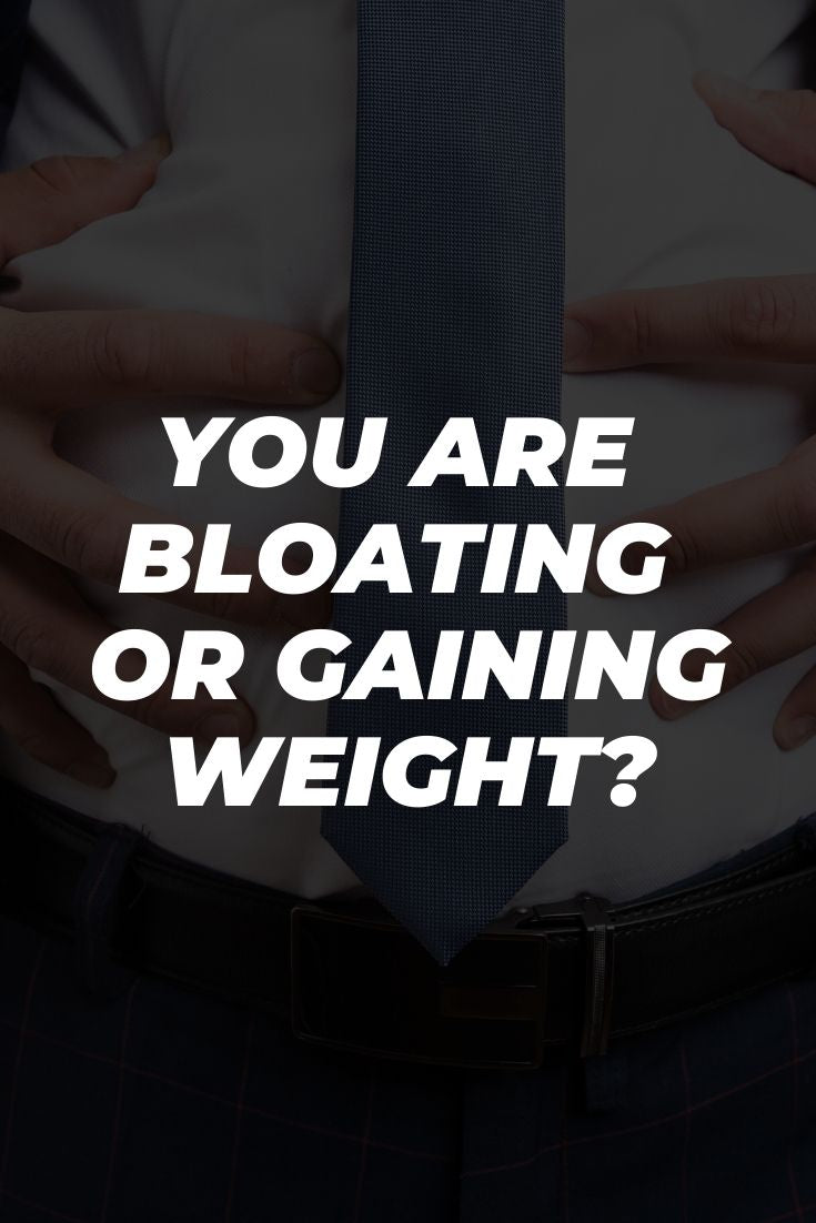 How To Know If You Are Bloated Or... Gaining Weight?