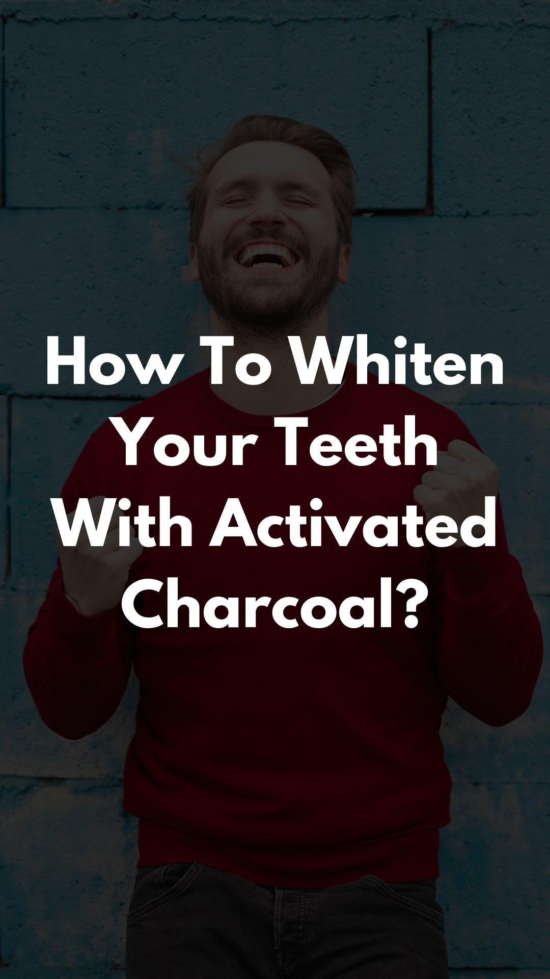 How To Whiten Teeth With Actinera Activated Charcoal?
