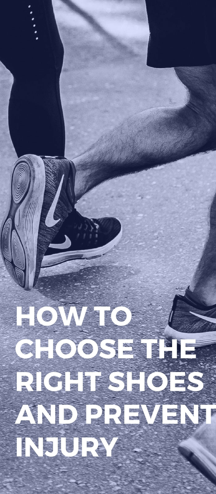 How to Choose the Right Shoes and Prevent Injury