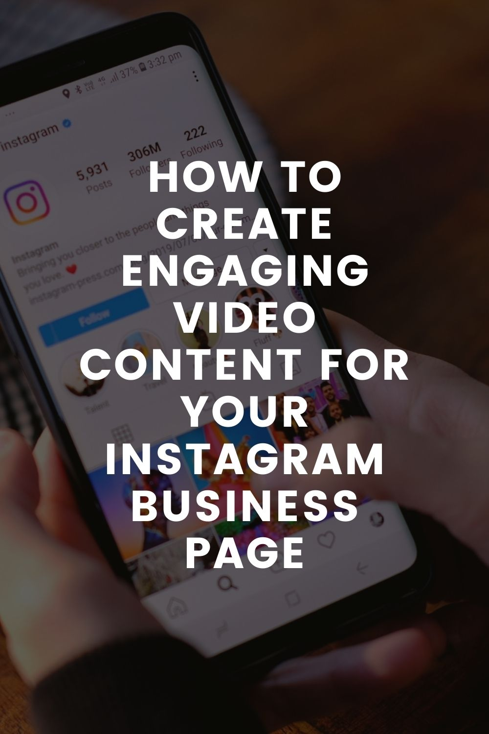 How to Create Engaging Video Content for Your Instagram Business Page