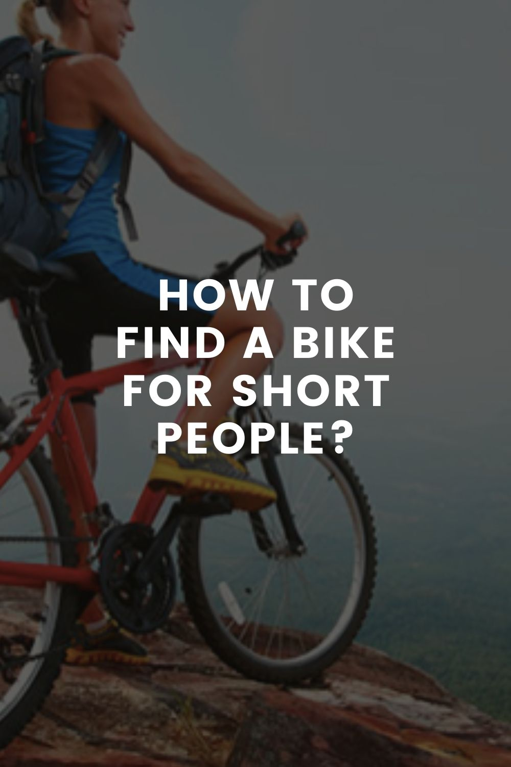 How to Find a Bike for Short People?