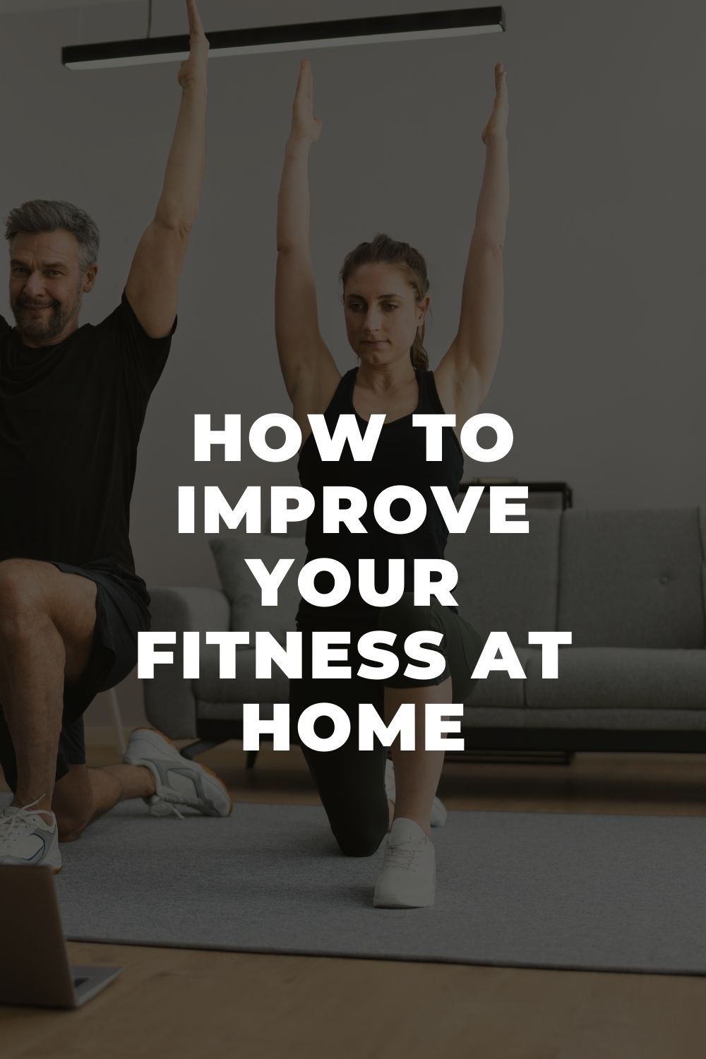 How to Improve Your Fitness at Home