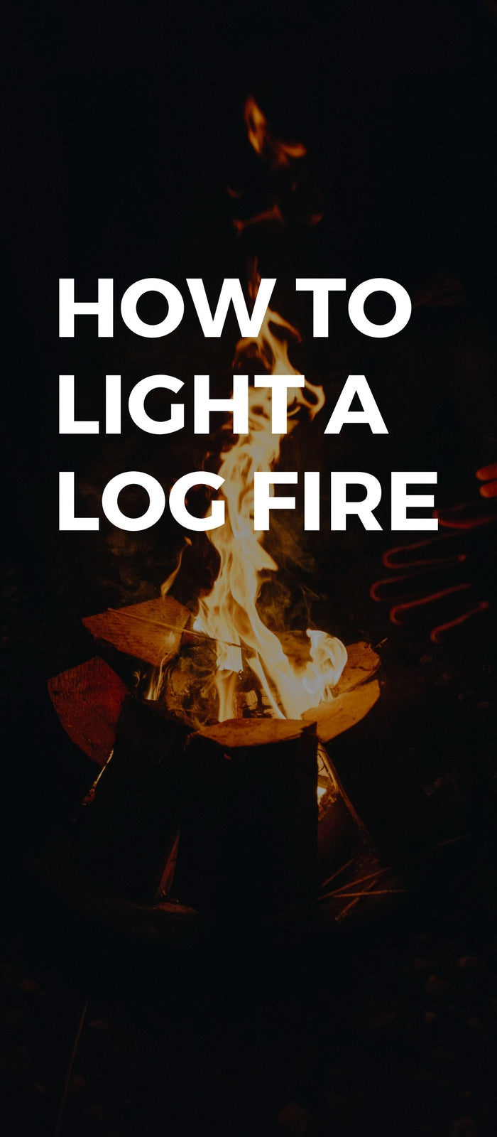 How to Light a Log Fire