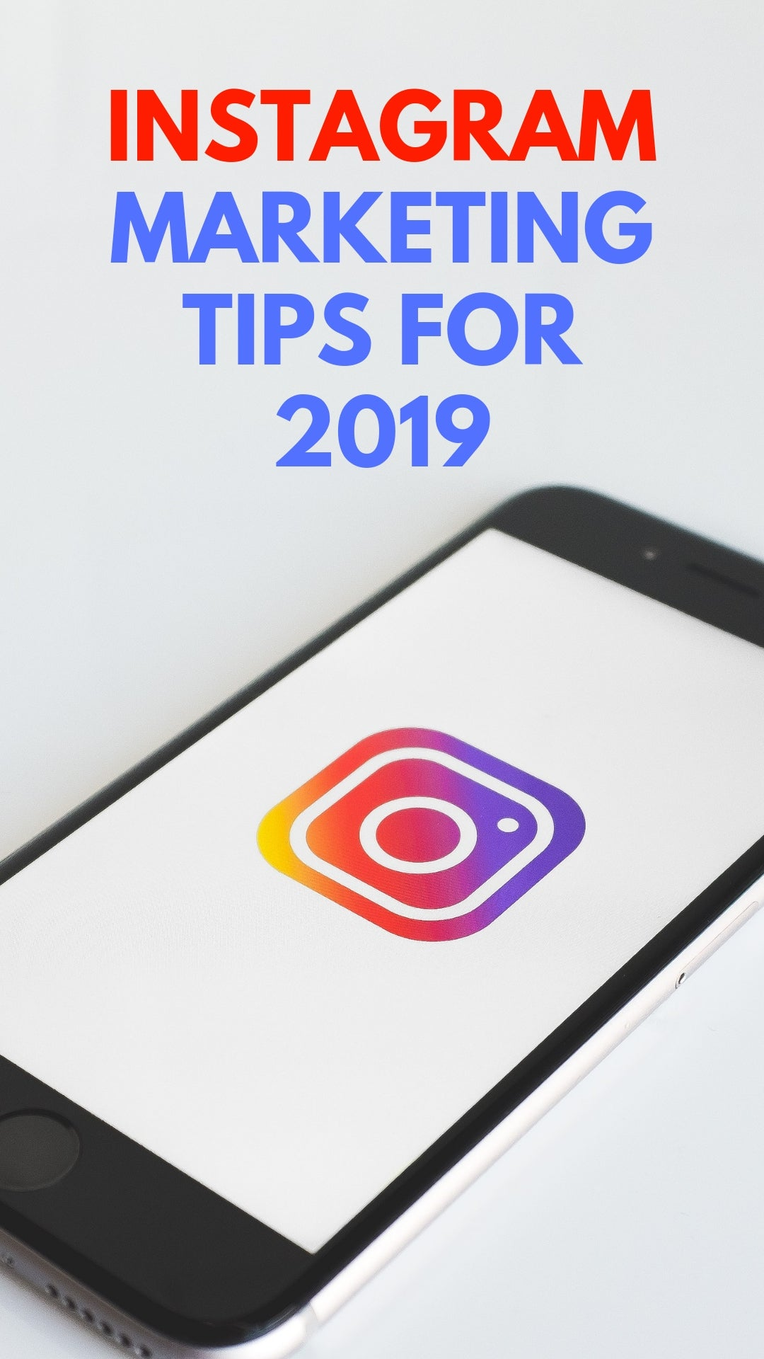 INSTAGRAM MARKETING TIPS FOR 2019 #instagram #marketing #socialmedia