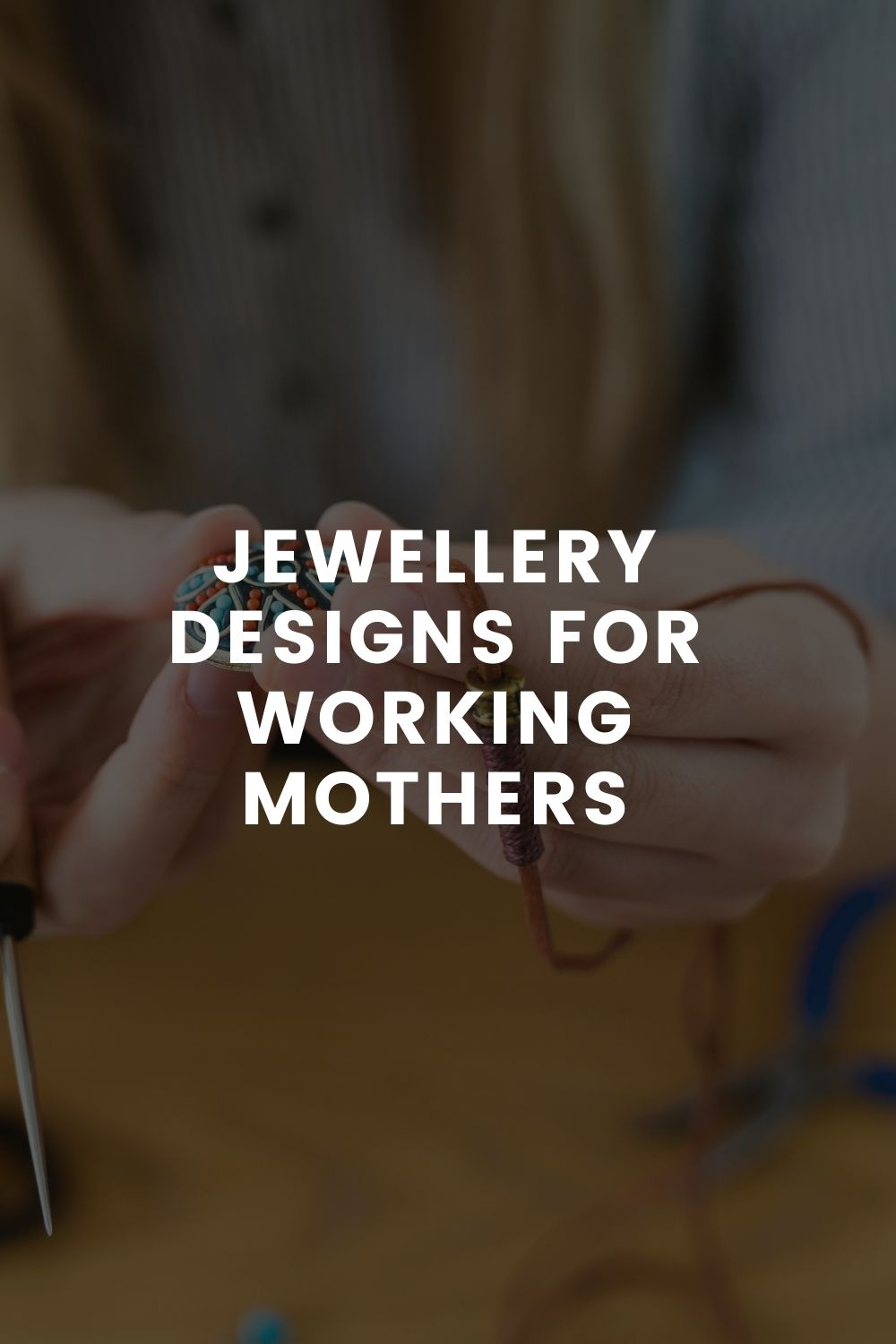 Jewellery Designs For Working Mothers