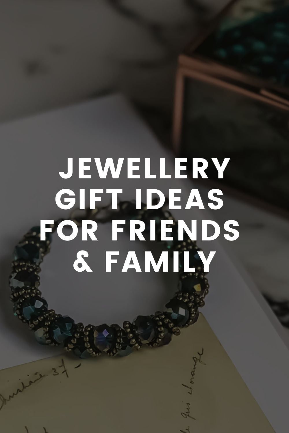 Jewellery Gift Ideas For Friends & Family