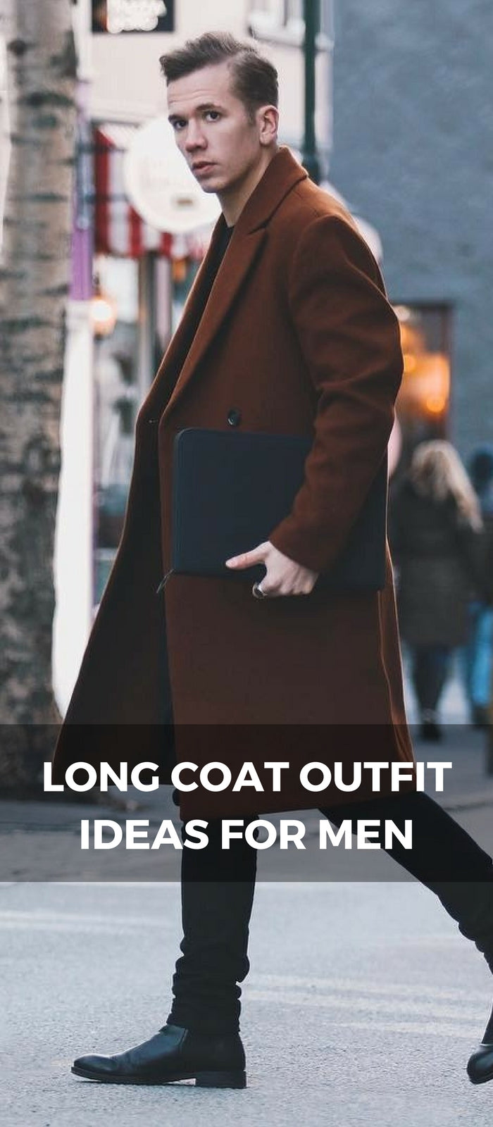 9 Coolest Ways To Wear Long Coat For Men