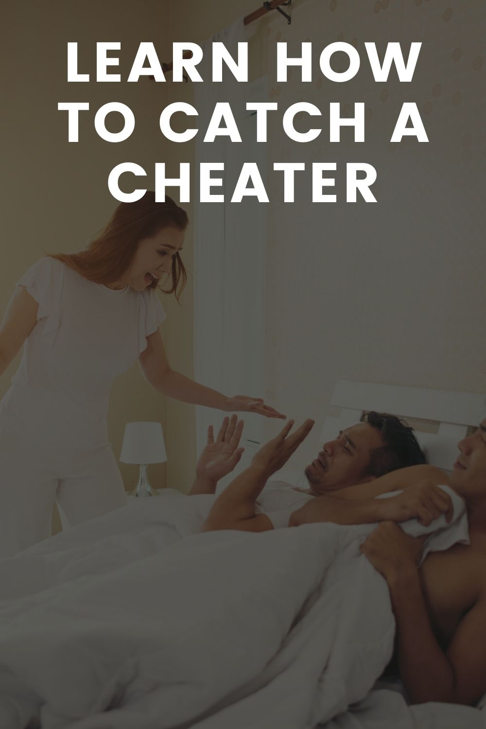 Learn How to Catch a Cheater