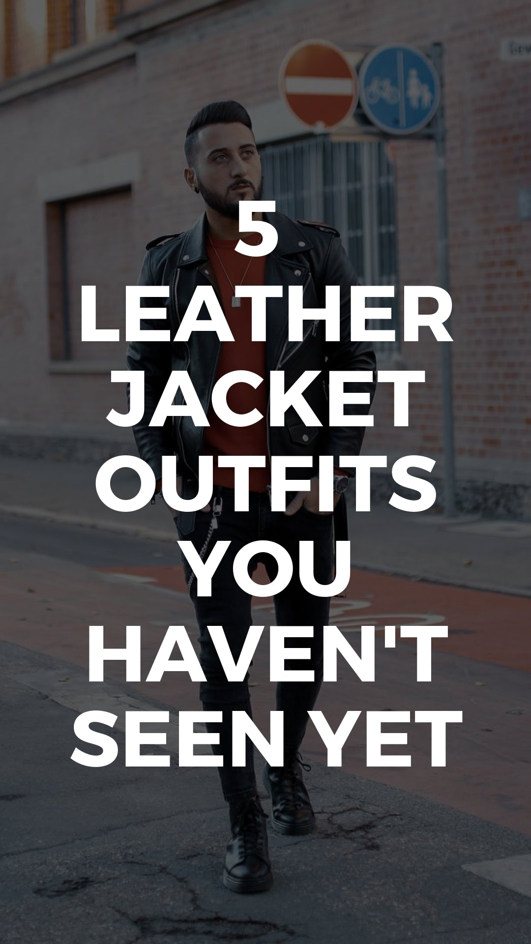 5 Leather Jacket Outfits You Haven't Seen Yet #leather #jacket #outfits #mens #fashion