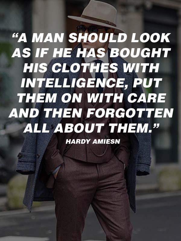 20 Insanely Cool Men S Fashion Quotes For You Coolest Hairstyles Beards For Men Grooming