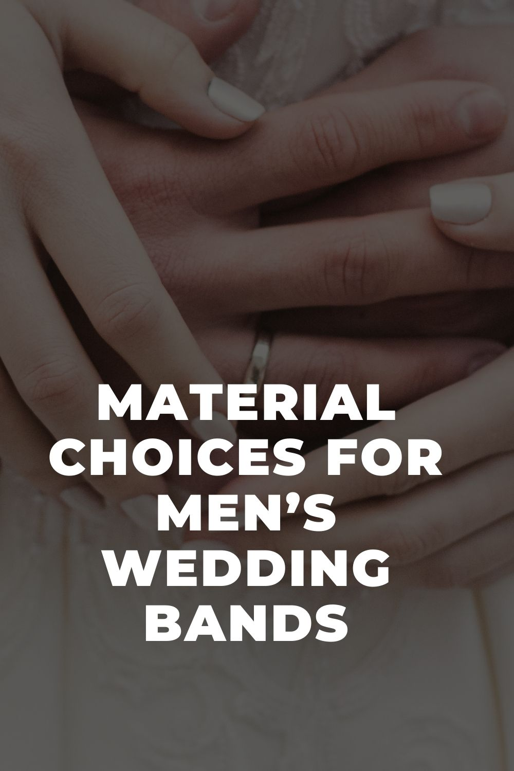 Material Choices For Men's Wedding Bands