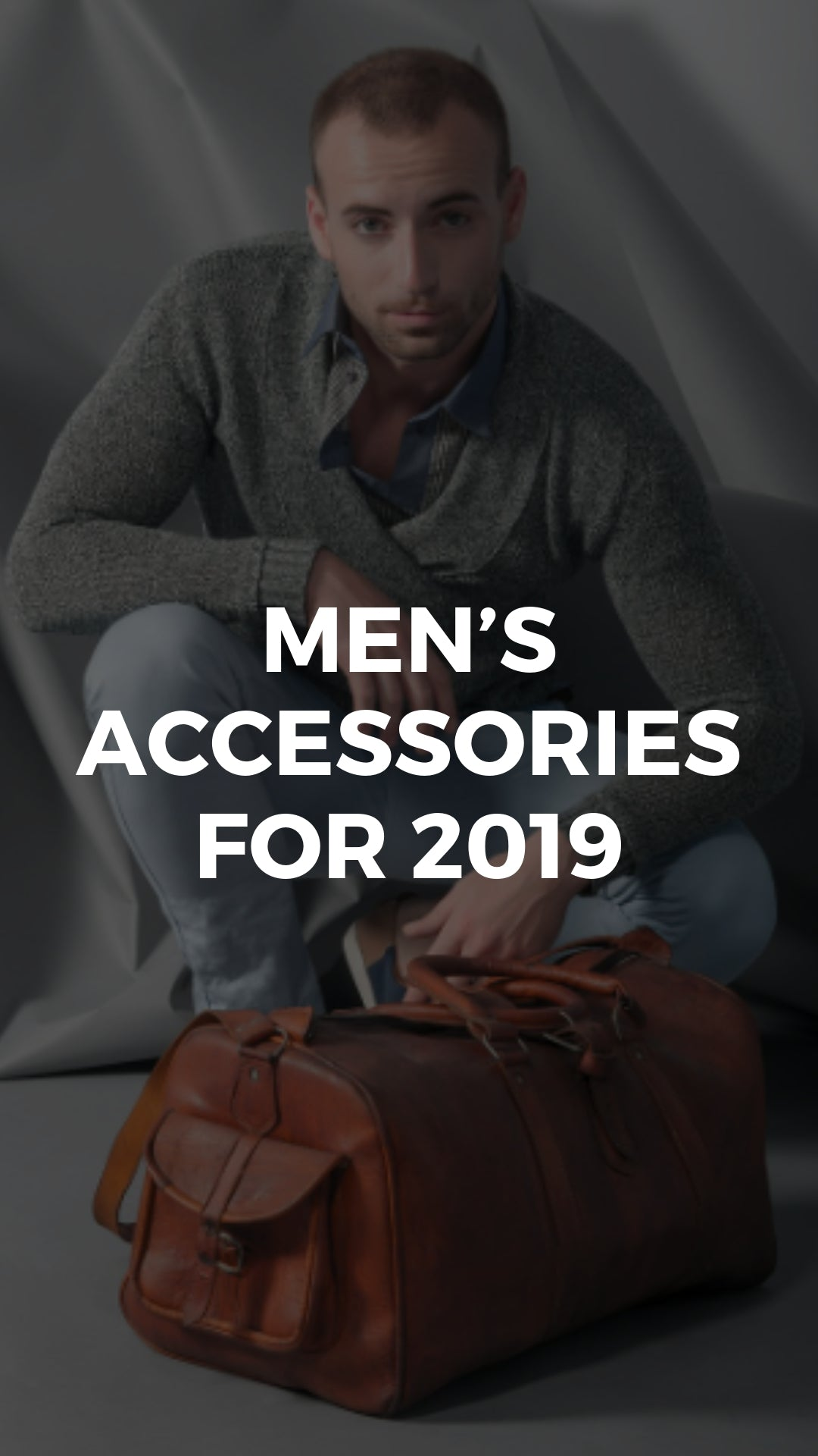 Men's Accessories for 2019: